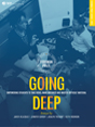 Going Deep: Empowering Students to Take Risks, Make Mistakes and Master Difficult Material