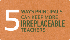 Irreplaceables: Tips for Principals